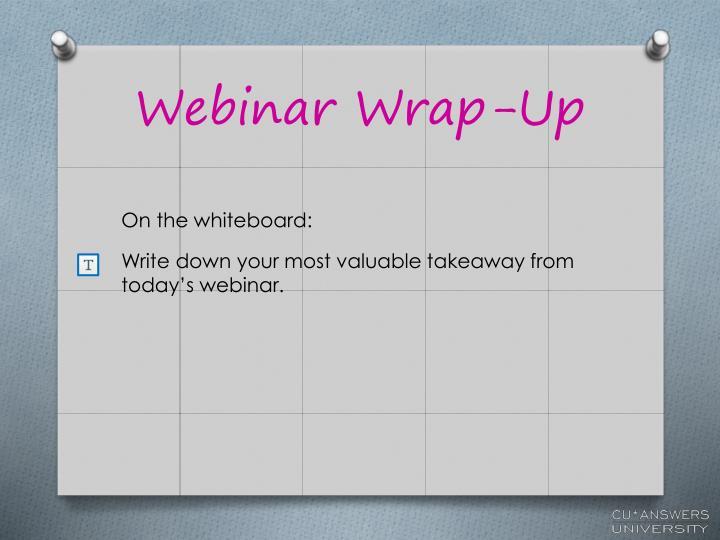 Webinar Wrap-Up