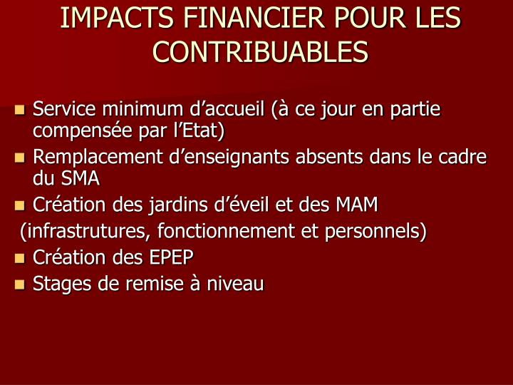 IMPACTS FINANCIER POUR LES CONTRIBUABLES