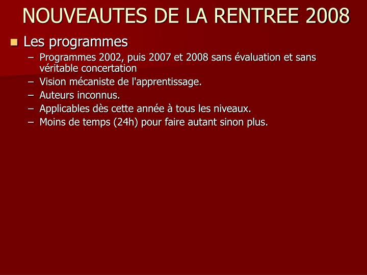 NOUVEAUTES DE LA RENTREE 2008