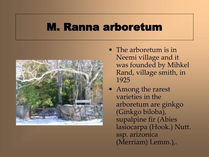 M. Ranna arboretum