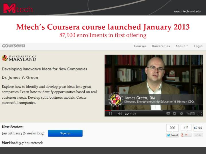 Mtech s coursera course launched january 2013 87 900 enrollments in first offering
