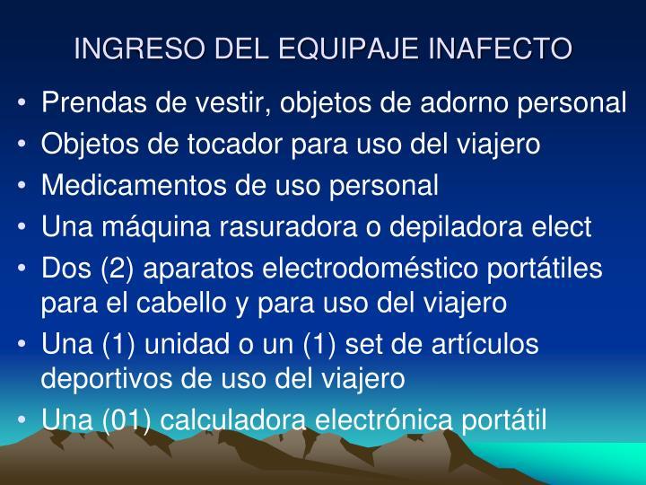 INGRESO DEL EQUIPAJE INAFECTO