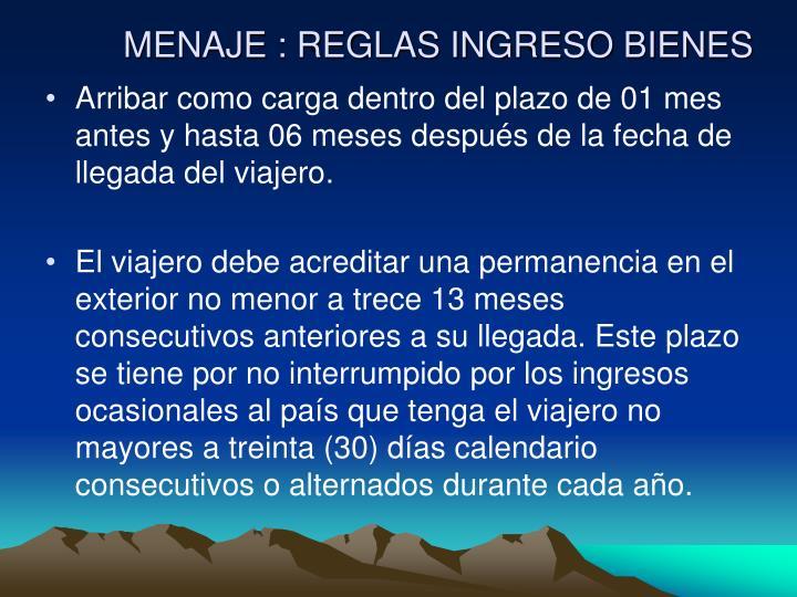 MENAJE : REGLAS INGRESO BIENES