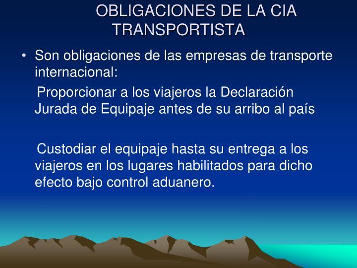 OBLIGACIONES DE LA CIA TRANSPORTISTA