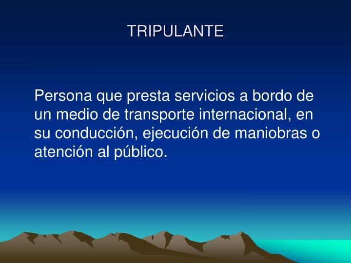 TRIPULANTE
