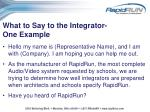 what to say to the integrator one example