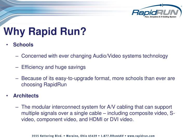 Why Rapid Run?