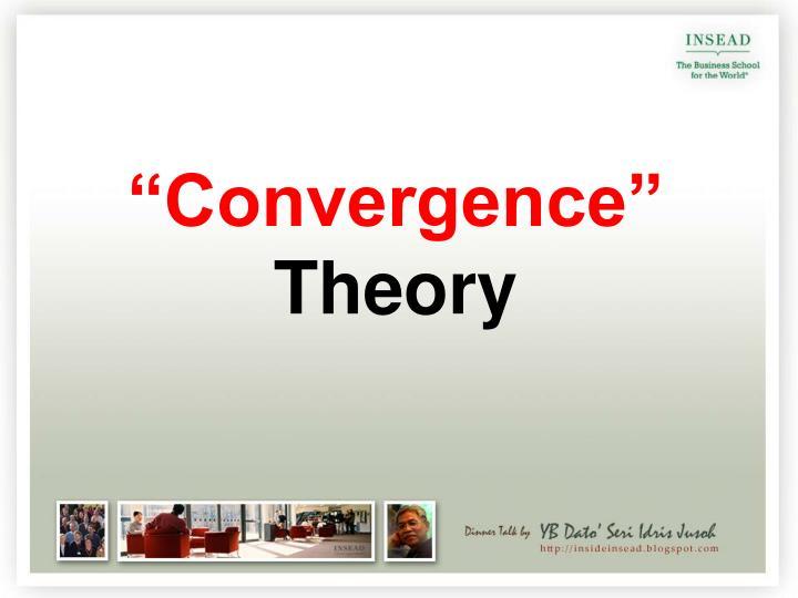 """""""Convergence"""""""