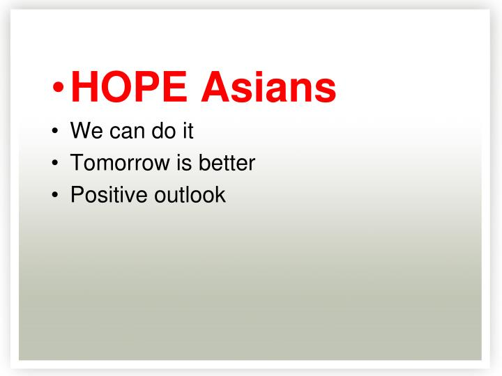 HOPE Asians
