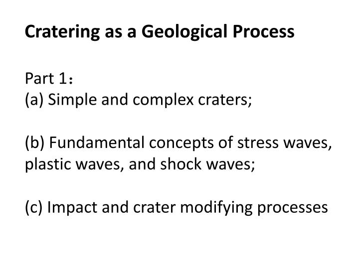 Cratering as a Geological Process