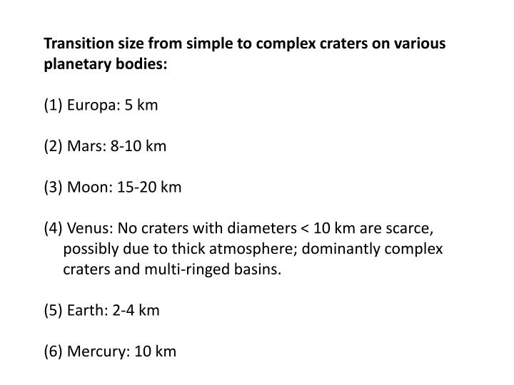 Transition size from simple to complex craters on various planetary bodies: