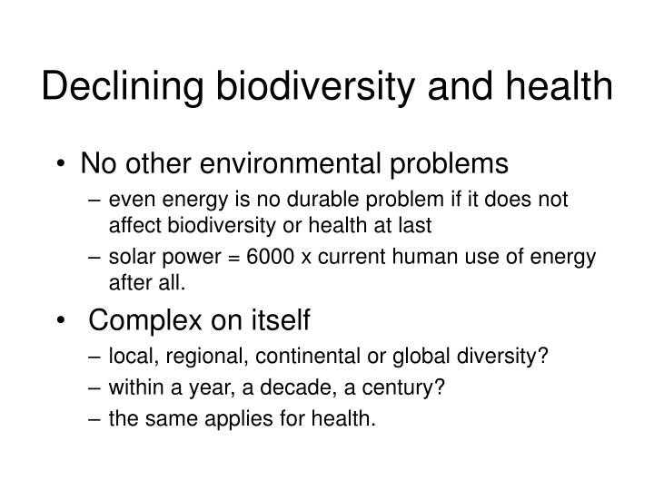 Declining biodiversity and health