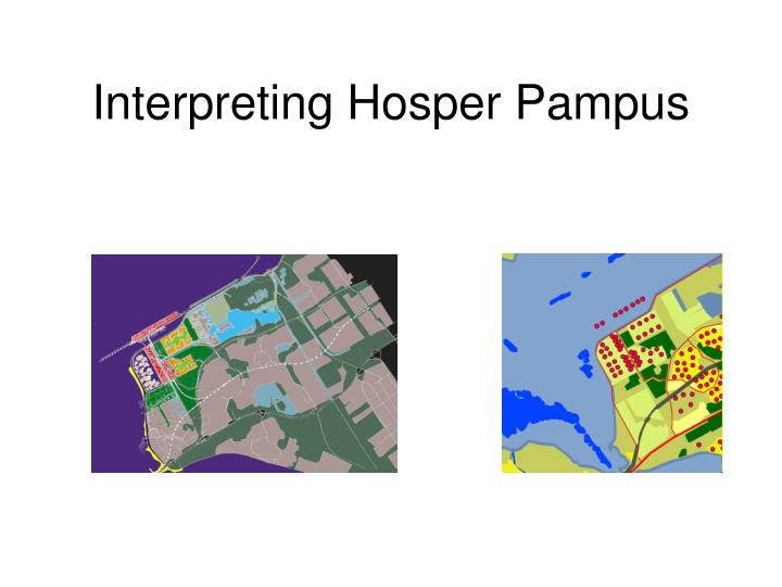 Interpreting Hosper Pampus