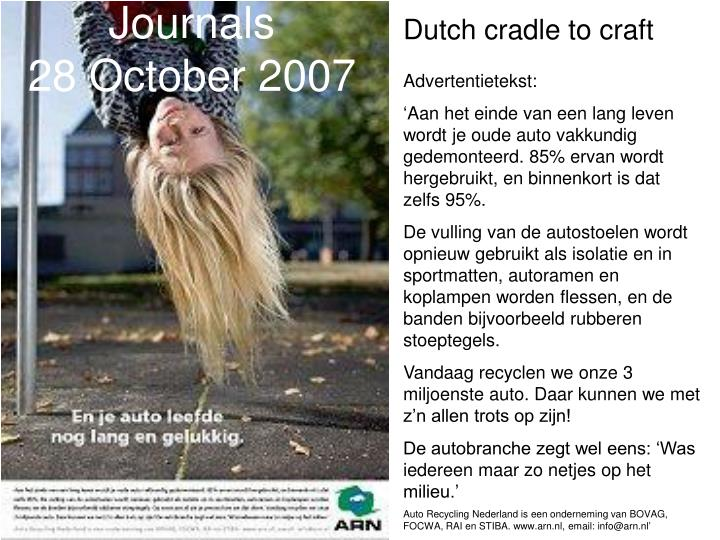 Dutch cradle to craft