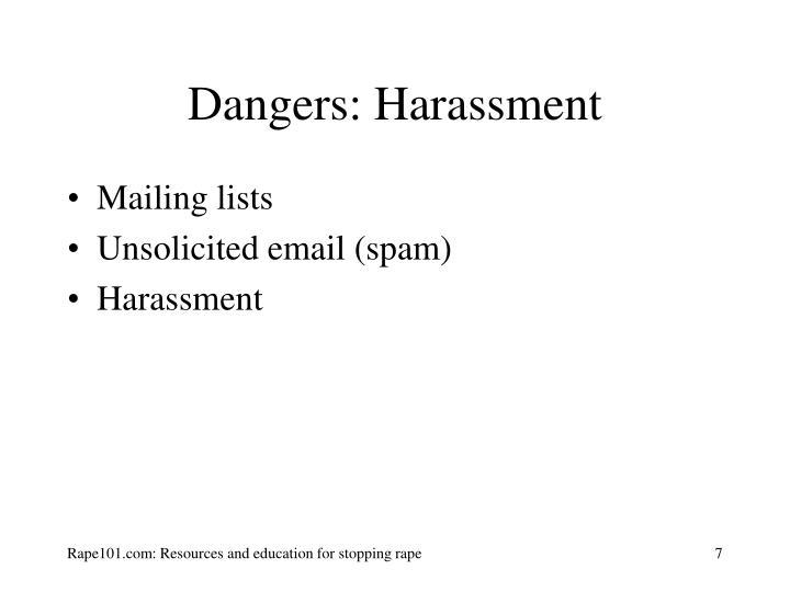 Dangers: Harassment
