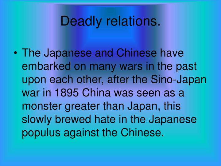 Deadly relations.