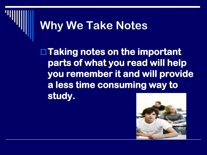 Why We Take Notes