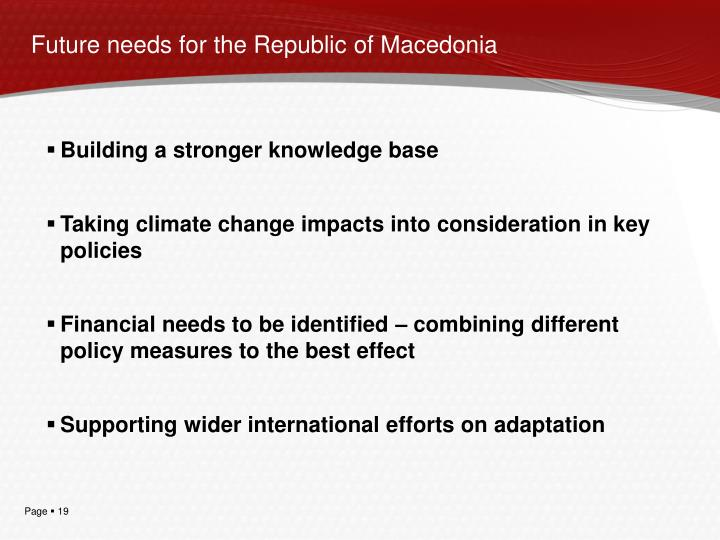 Future needs for the Republic of Macedonia