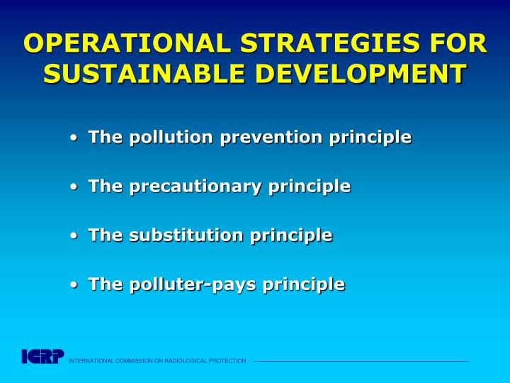 OPERATIONAL STRATEGIES FOR SUSTAINABLE DEVELOPMENT