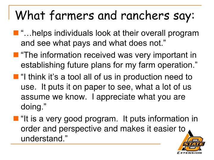 What farmers and ranchers say: