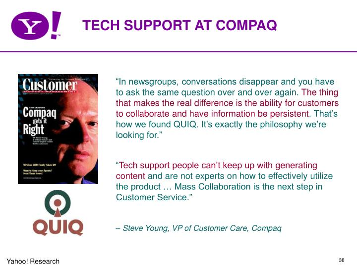 TECH SUPPORT AT COMPAQ