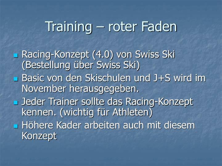 Training – roter Faden