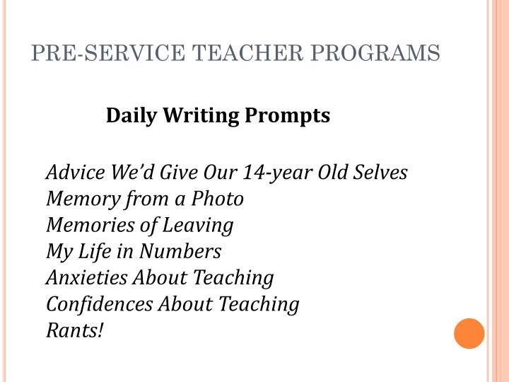PRE-SERVICE TEACHER PROGRAMS