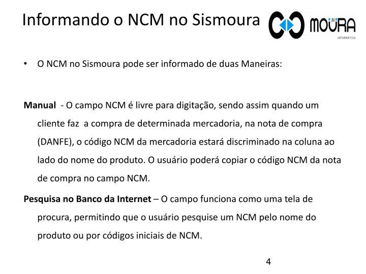 Informando o NCM no Sismoura