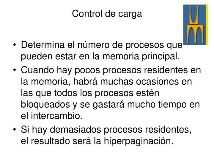Determina el número de procesos que pueden estar en la memoria principal.