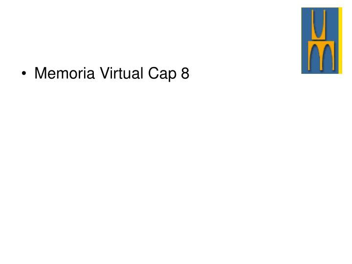 Memoria Virtual Cap 8