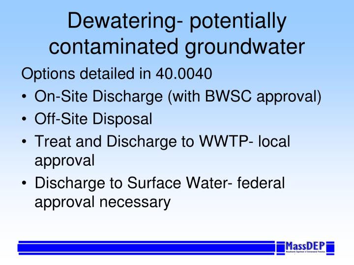 Dewatering- potentially contaminated groundwater