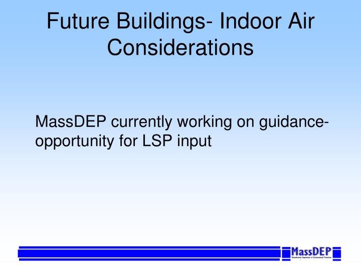 Future Buildings- Indoor Air Considerations