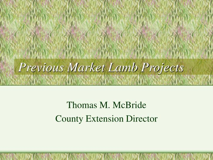 Previous Market Lamb Projects