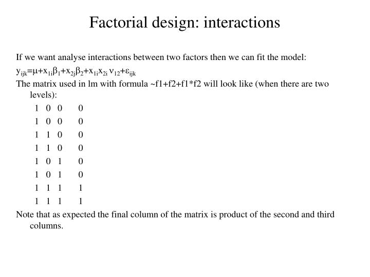 Factorial design: interactions