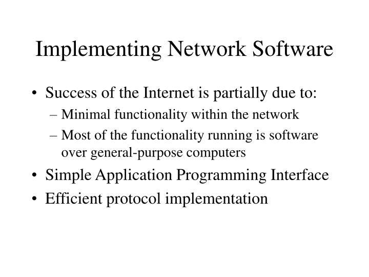 Implementing Network Software