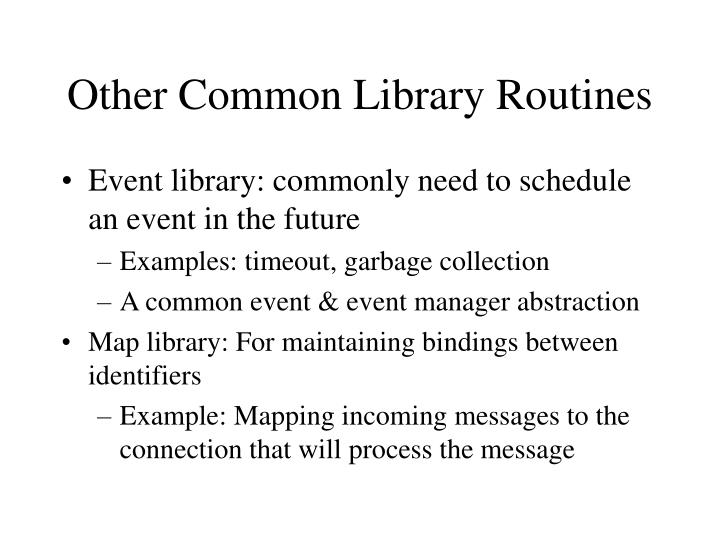 Other Common Library Routines