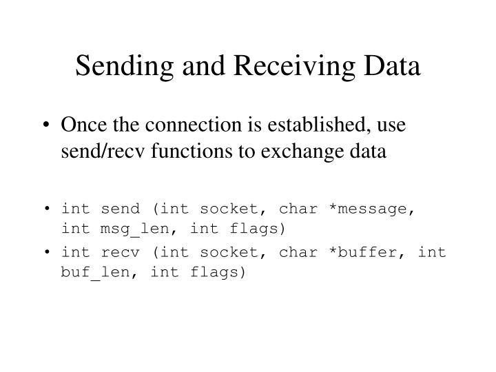 Sending and Receiving Data