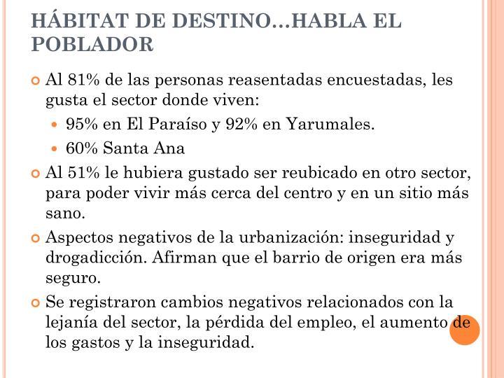 HÁBITAT DE DESTINO…HABLA EL POBLADOR