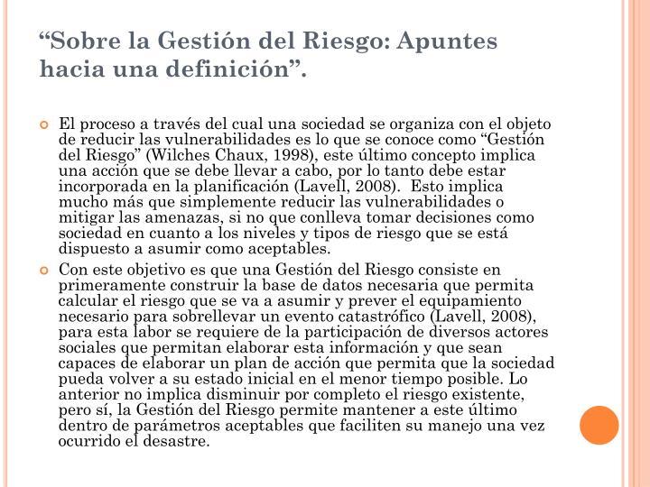 """""""Sobre la Gestión del Riesgo: Apuntes hacia una definición""""."""