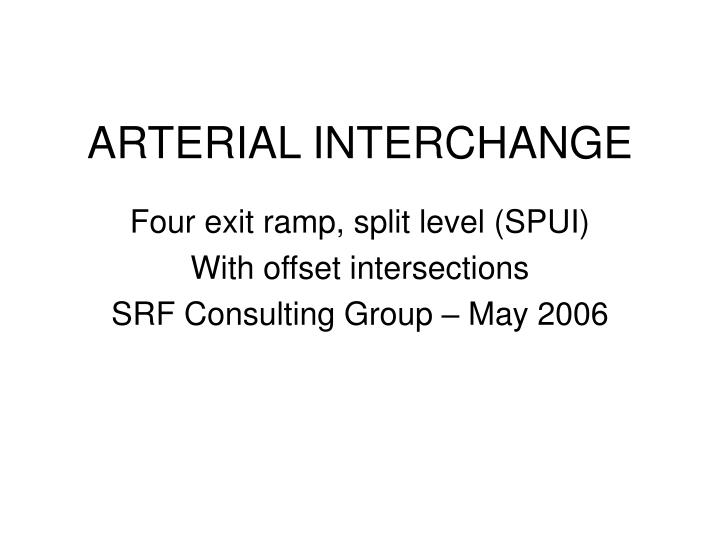 Arterial interchange