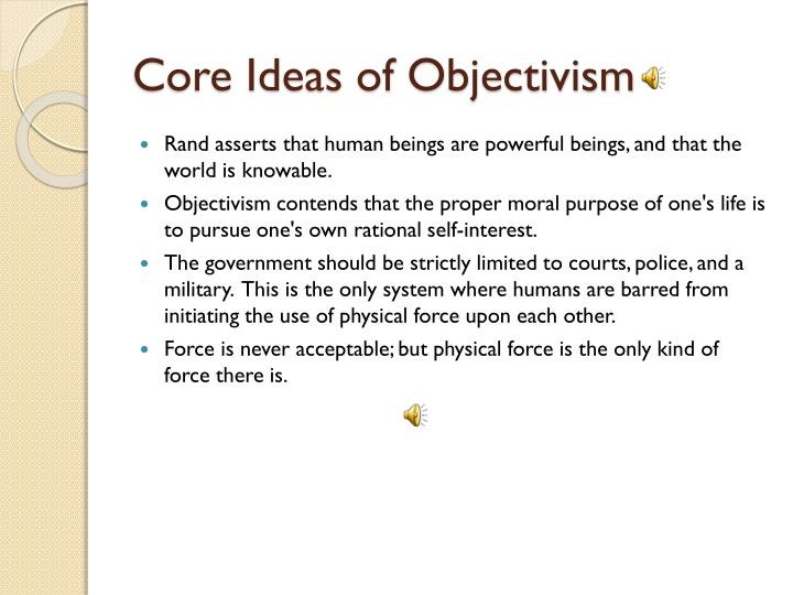Core Ideas of Objectivism