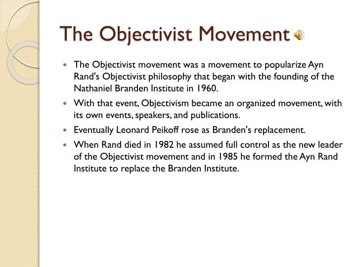The Objectivist Movement