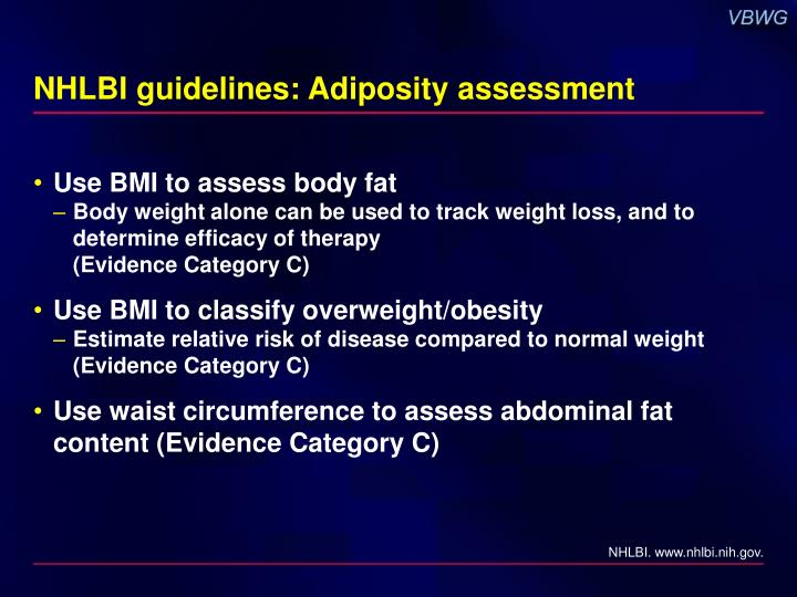 NHLBI guidelines: Adiposity assessment