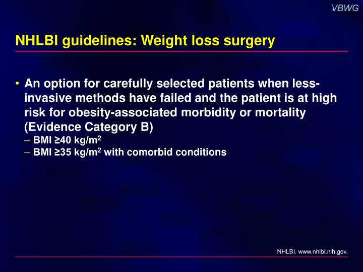 NHLBI guidelines: Weight loss surgery