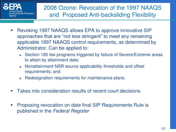 2008 Ozone: Revocation of the 1997 NAAQS and  Proposed Anti-backsliding Flexibility