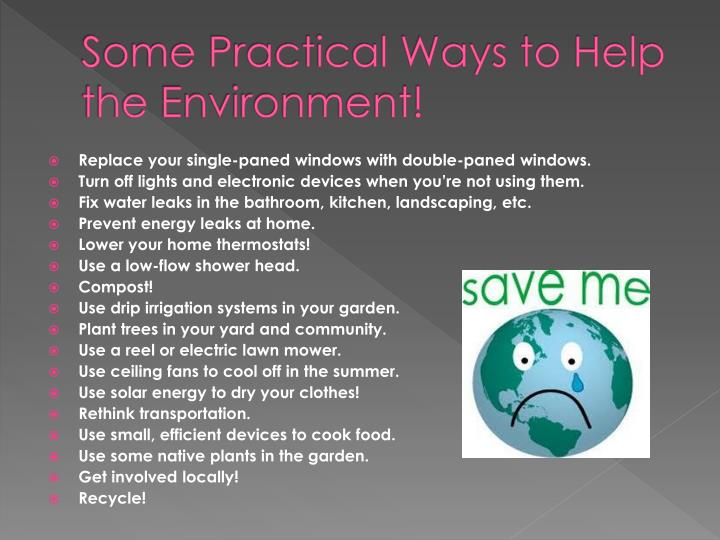 Some Practical Ways to Help the Environment