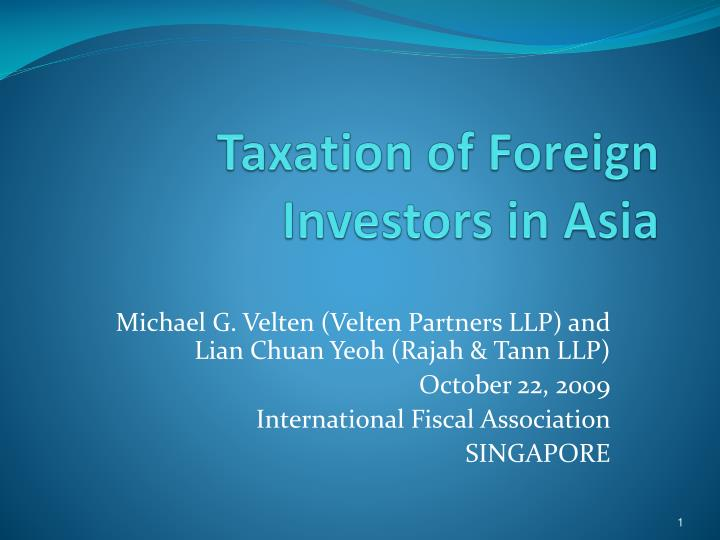 Taxation of foreign investors in asia