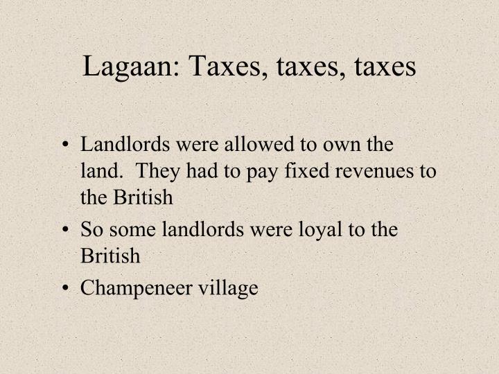 Lagaan: Taxes, taxes, taxes