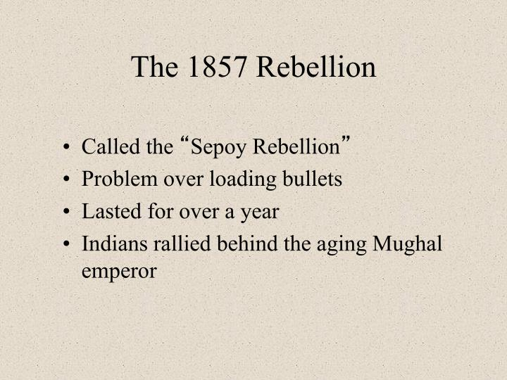 The 1857 Rebellion