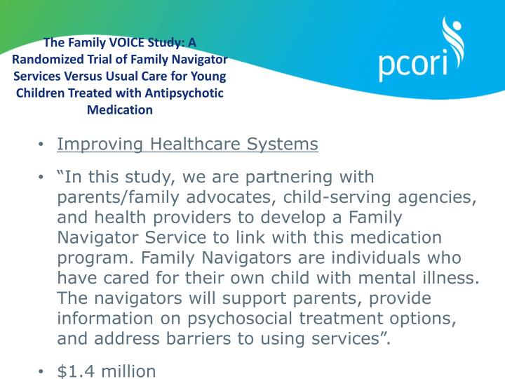 The Family VOICE Study: A Randomized Trial of Family Navigator Services Versus Usual Care for Young Children Treated with Antipsychotic Medication